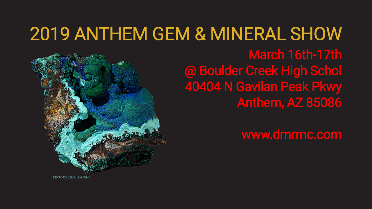 Anthem Gem and Mineral Show